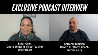 Podcast with Antranik & Linor Oren (Singer and Teacher)