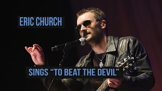 "Eric Church Sings Kris Kristofferson's ""To Beat the Devil"""