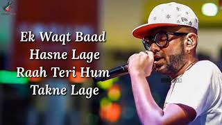 Hum Naa Rahein Hum Lyrics - Benny Dayal   Mithoon