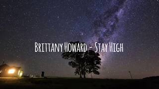 Brittany Howard   Stay High [LYRICS]