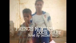 French Montana - Oooh Baby (New Music June 2014)