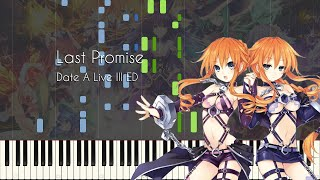 Last Promise - Date A Live III ED - Piano Arrangement [Synthesia]