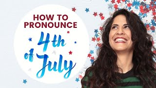 July 4th special 💫How to pronounce 4th of July & Fireworks  [and learn about SILENT FIREWORKS🤫🎆 ]