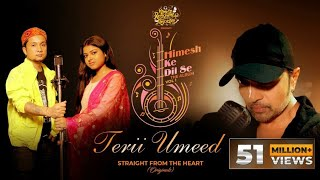 Terii Umeed (Studio Version) | Himesh Ke Dil Se The Album| Himesh Reshammiya | Pawandeep | Arunita