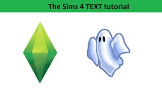 The Sims 4 Text Tutorial: Ghosts