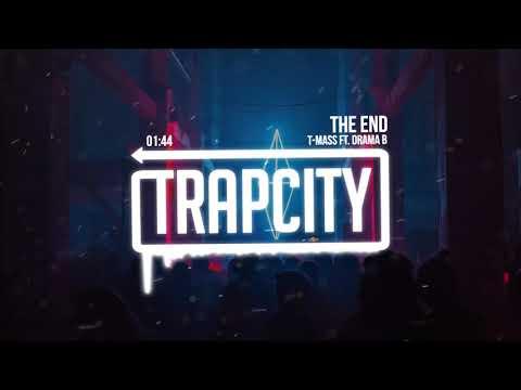 T-Mass - The End (ft. Drama B) [Lyrics]