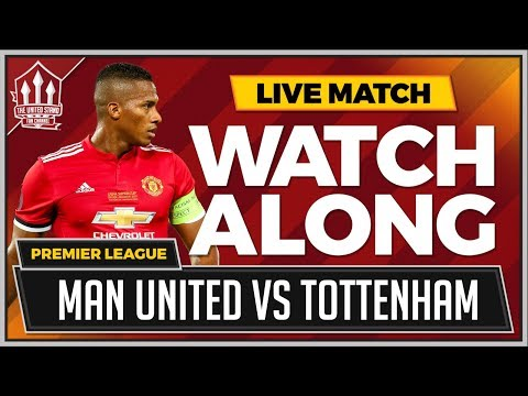 Manchester United vs Tottenham LIVE Stream Watchalong