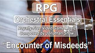 "Free Video Game Music - ""Encounter of Misdeeds"" (RPG Orchestral Essentials)"