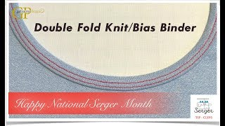 The Double Fold Knit/Bias Binder