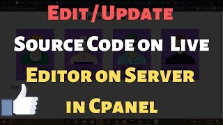 Edit or Update a Live Website File using Editor in File Manager Cpanel