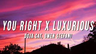 Doja Cat, Gwen Stefani - You Right X Luxurious (TikTok Mashup) [Lyrics]