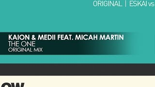 Kaion & Medii featuring Micah Martin - The One [Teaser]