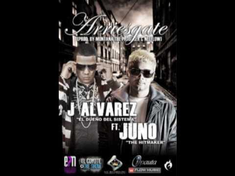 J Alvarez Ft. Juno - Arriesgate (Prod. By Montana The Producer & NelFlow)
