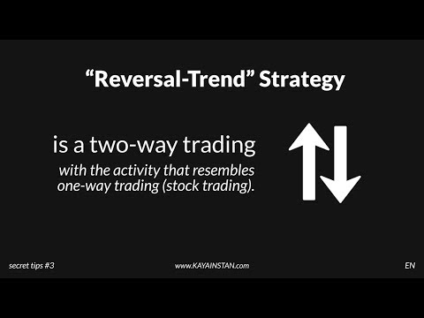 "SECRET TIPS #3 _ ENGLISH _  >  ""REVERSAL-TREND"" STRATEGY"