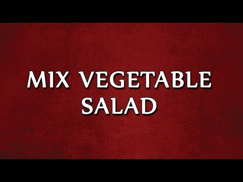 MIX VEGETABLE SALAD  2 | SALAD RECIPES | EASY TO LEARN