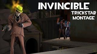 "Invincible - Trickstab Montage ft. ""Invincibility Watch"" a.k.a. Dead Ringer"