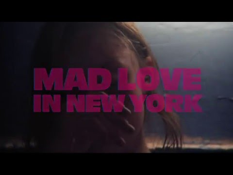 HEAVEN KNOWS WHAT [Mad Love in New York] - Bande annonce VOST