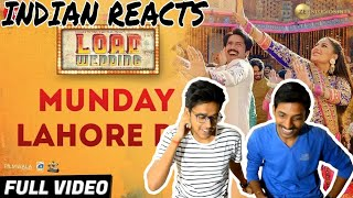Indian Reacts To :- MUNDAY LAHORE DE   LOAD WEDDING