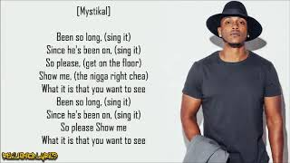 Danger Been So Long Mystikal