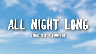 Jonas Blue, RetroVision   All Night Long (Lyrics)