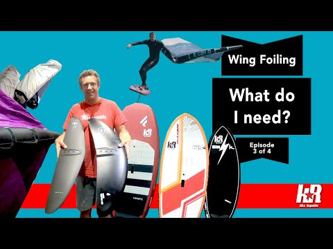 What gear do I need to Wing Foil? (Wing Series Part 3 of 4)