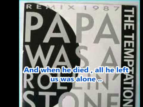 , title : 'Papa Was a Rollin' Stone-The Temptations-Lyrics'