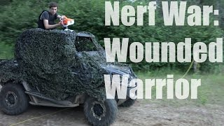 Nerf War: Wounded Warrior