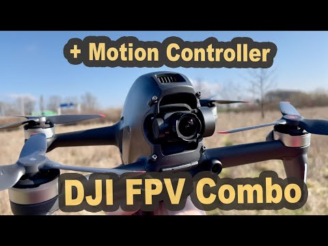 DJI FPV Drone after 2 months of experience