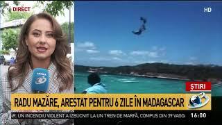 Radu Mazăre, Arestat Pentru șase Zile în Madagascar