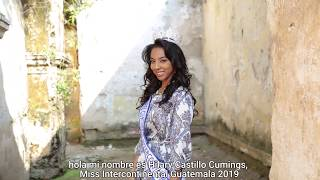 Hilary Castillo Cumings Miss Intercontinental Guatemala 2019 Introduction Video