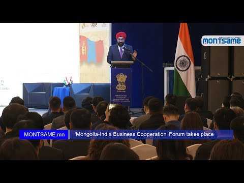 'Mongolia-India Business Cooperation' Forum takes place