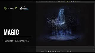 iClone PopcornFX Particle Effects Work in Progress 2: Import