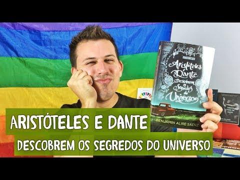 Eu Leio LGBT | Aristóteles E Dante Descobrem Os Segredos Do Universo