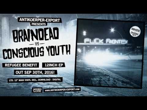 BRAINDEAD vs CONSCIOUS YOUTH EP - Teaser