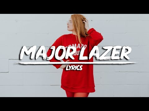Major Lazer - Can't Take It From Me  (Lyrics) Feat. Skip Marley - Prestige Vibes