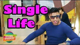 Single Life | Rahim Pardesi