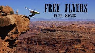 Hang Gliding Movie Free Flyers (full Movie)