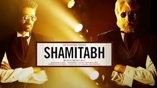 Shamitabh  - Audio Trailer