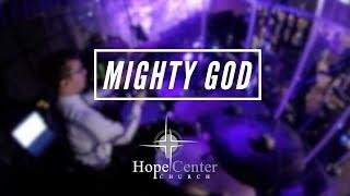 Mighty God // Trent Cory // Hope Center Church