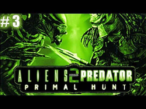 /CZ Let's Play\ Aliens vs Predator 2: Primal Hunt Part 3 (Final) - Průchod za predaliena
