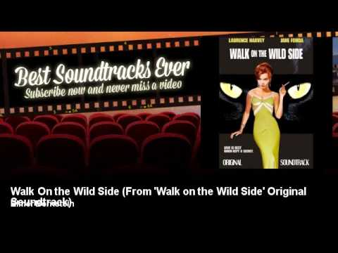 Elmer Bernstein - Walk On the Wild Side - From 'Walk on the Wild Side' Original Soundtrack