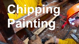Chipping and Painting on Ships - How its done  | Life at Sea on Container Ship