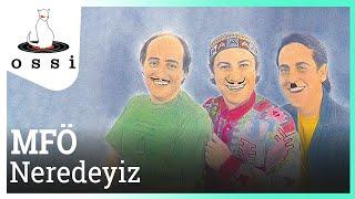 Mazhar Fuat Özkan / Neredeyiz (Official Audio)