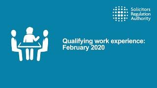Qualifying work experience: February 2020