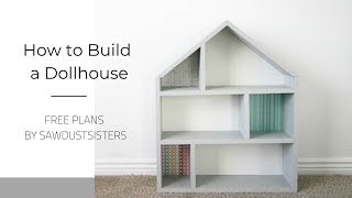 Build A Simple Wooden Dollhouse (Free Plans)