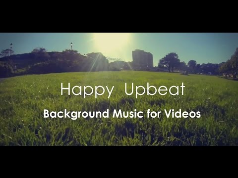 Happy Upbeat Background Music For Videos & Presentation