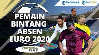 FOOTBALL TIME: Para Pemain Bintang yang Nonton Euro 2020 di Rumah Aja