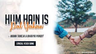 Hum Hain Is Pal Yahan - Reprise | Mann Taneja   - YouTube