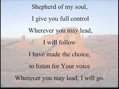 Shepherd Of My Soul - I Give You Full Control