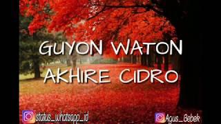 Guyon Waton Akhire Cidro Lirik